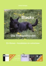 Blacky. Die Therapiehündin